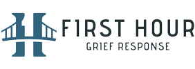 First Hour Grief Response